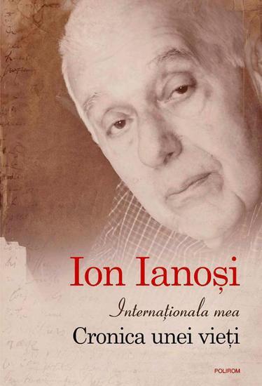 Internaționala mea Cronica unei vieți - cover