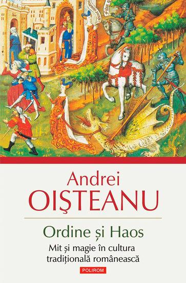 Ordine și Haos Mit și magie în cultura tradițională românească - cover