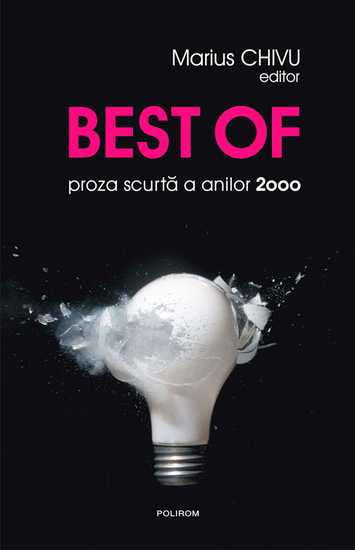 Best of: proza scurtă a anilor 2000 - cover