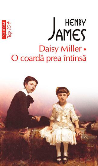 Daisy Miller O coardă prea întinsă - cover