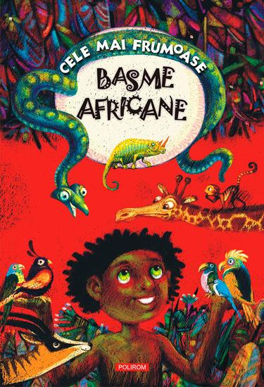 Cele mai frumoase basme africane - cover