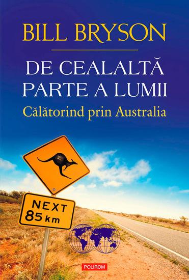 De cealaltă parte a lumii Călătorind prin Australia - cover