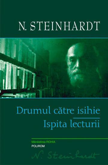 Drumul către isihie Ispita lecturii - cover
