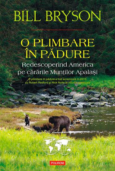 O plimbare în pădure Redescoperind America pe cărările Munților Apalași - cover