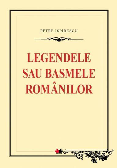 Legendele sau basmele românilor - cover