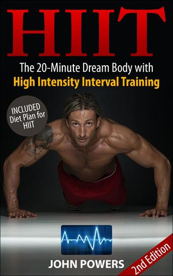 HIIT - The 20-Minute Dream Body with High Intensity Interval Training - cover