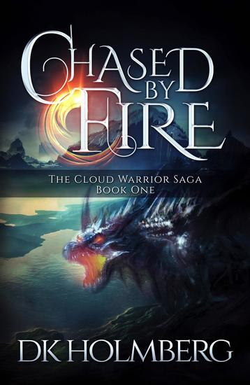 Chased by Fire - The Cloud Warrior Saga #1 - cover
