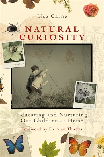 Natural Curiosity - Educating and Nurturing Our Children at Home - cover