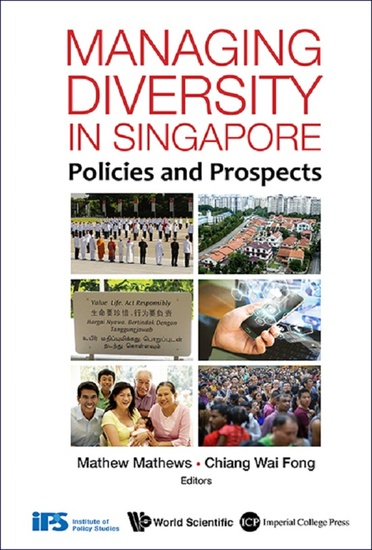 Managing Diversity In Singapore: Policies And Prospects - Policies and Prospects - cover