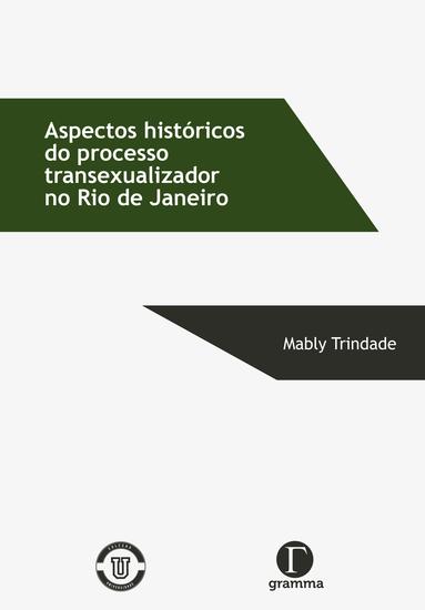 Aspectos históricos do processo transexualizador no Rio de Janeiro - cover
