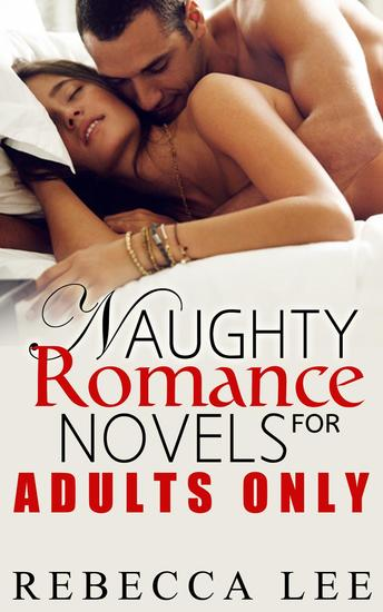 Naughty Romance Novels for Adults Only - Filthy Hot Bundles - cover