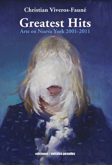 Greatest hits - Arte en Nueva York 2001 - 2011 - cover