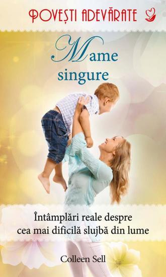 Mame singure Povești adevărate Vol 10 - cover