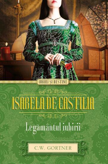 Isabela de Castilia Legământul iubirii - cover
