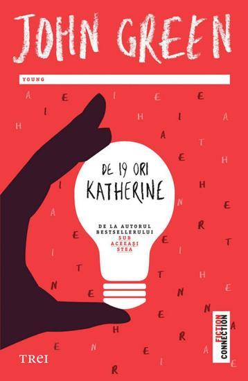 De 19 ori Katherine - cover