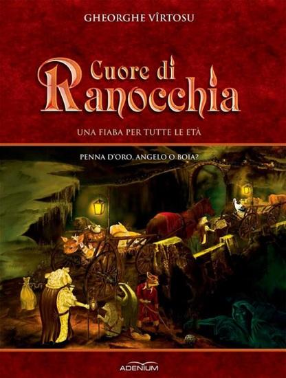 Cuore di ranocchia Volume I Penna d'oro angelo o boia? - cover