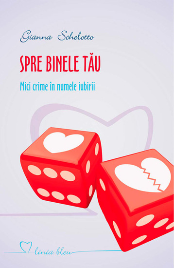 Spre binele tău Mici crime în numele iubirii - cover
