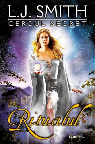 Cercul secret Cartea întâi - Ritualul - cover