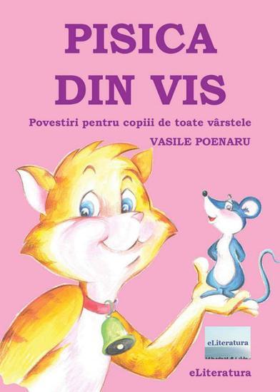 Pisica din vis Povestiri pentru copiii de toate vârstele - cover