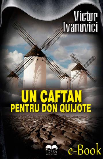 Un caftan pentru Don Quijote - cover