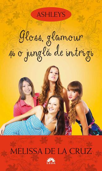 Ashleys - Vol IV - Gloss glamour și o junglă de intrigi - cover