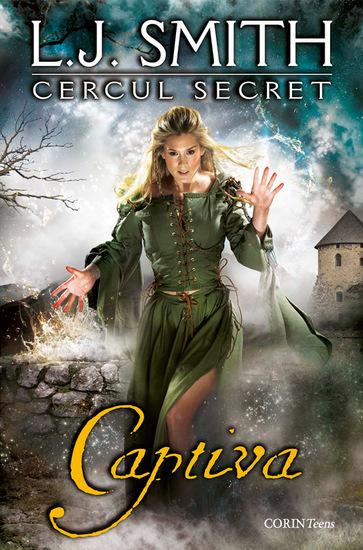 Cercul secret Cartea a doua - Captiva - cover
