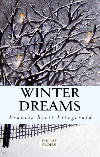 "winter dreams thesis Winter dreams by f scott fitzgerald ""winter dreams,"" by f scott fitzgerald is an excellen."