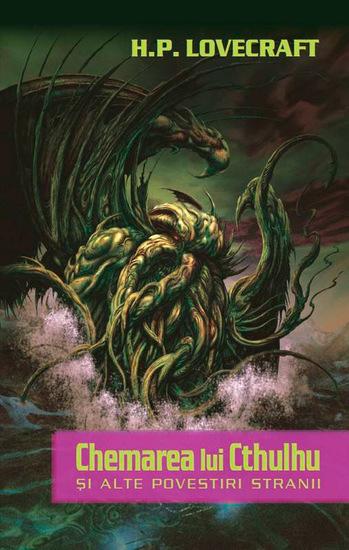 Chemarea lui Cthulhu și alte povestiri stranii - cover