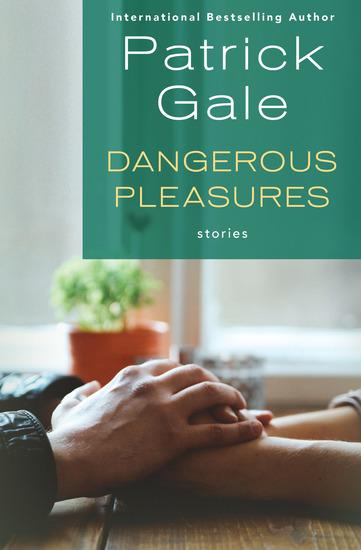 Dangerous Pleasures - Stories - cover