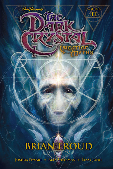 Jim Henson's The Dark Crystal Creation Myths Vol 2 - cover