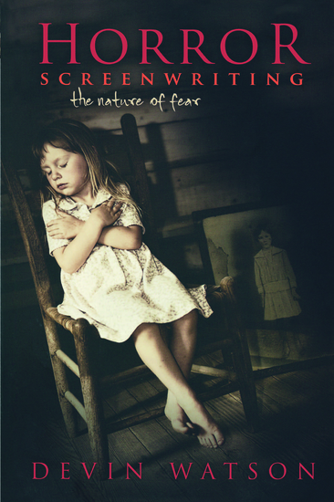 Horror Screenwriting - The Nature of Fear - cover