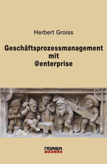 Geschäftsprozessmanagement mit @enterprise - cover