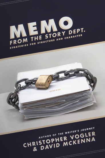 Memo from the Story Department - Secrets of Structure and Character - cover