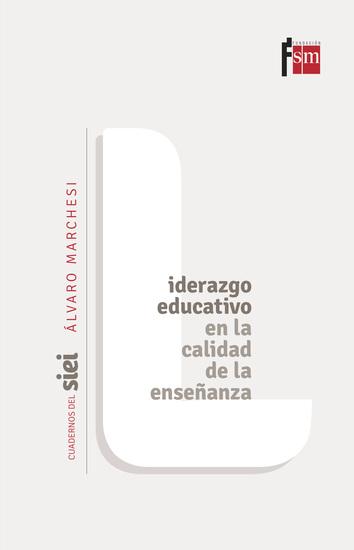 Liderazgo educativo en la calidad de la enseñanza - cover