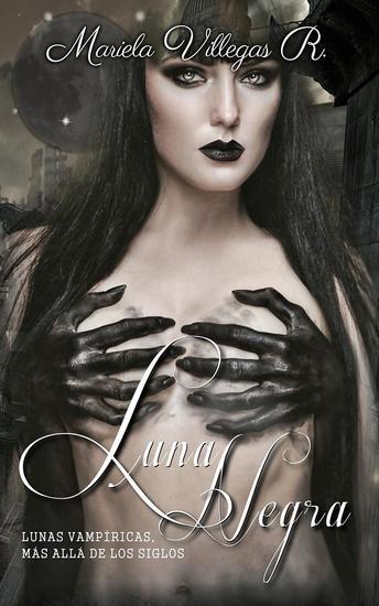 """""""Luna Negra"""" - Lunas Vampíricas #4 - cover"""