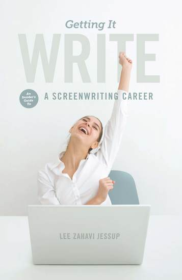 Getting it Write - An Insider's Guide to a Screenwriting Career - cover