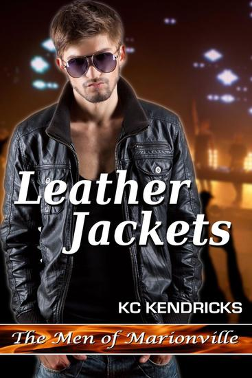 Leather Jackets - The Men of Marionville #6 - cover