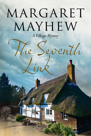 The Seventh Link: An English village cosy featuring The Colonel - cover