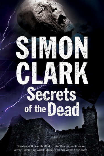 Secrets of the Dead: A novel of mummies and ancient curses - cover