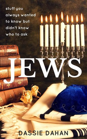 Jews: (stuff you always wanted to know but didn't know who to ask) - cover