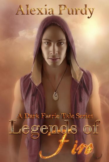 Legends of Fire - A Dark Faerie Tale Series #7 - cover