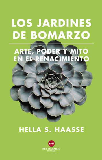Los Jardines de Bomarzo - Arte poder y mito en el Renacimiento - cover