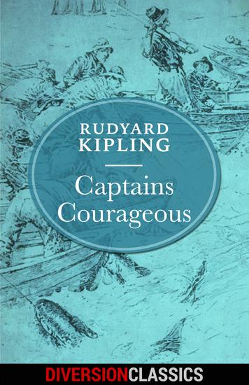Captains Courageous (Diversion Illustrated Classics) - cover