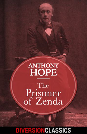 The Prisoner of Zenda (Diversion Classics) - cover