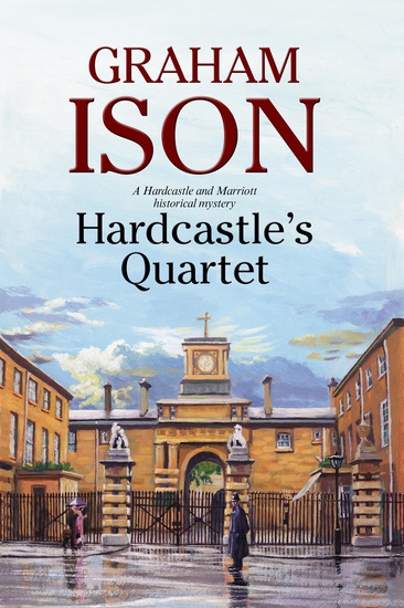 Hardcastle's Quartet: A police procedural set at the end of World War One - cover