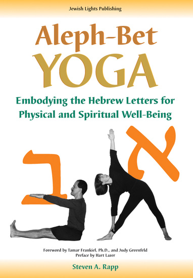 Aleph-Bet Yoga - Embodying the Hebrew Letters for Physical and Spiritual Well-Being - cover