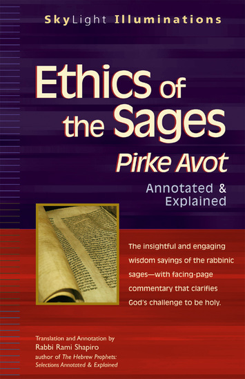 Ethics of the Sages - Pirke Avot—Annotated & Explained - cover
