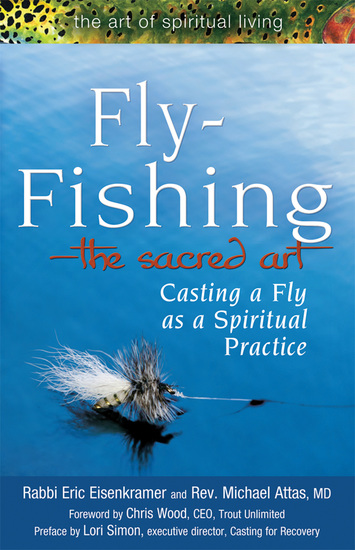 Fly Fishing—The Sacred Art - Casting a Fly as Spiritual Practice - cover