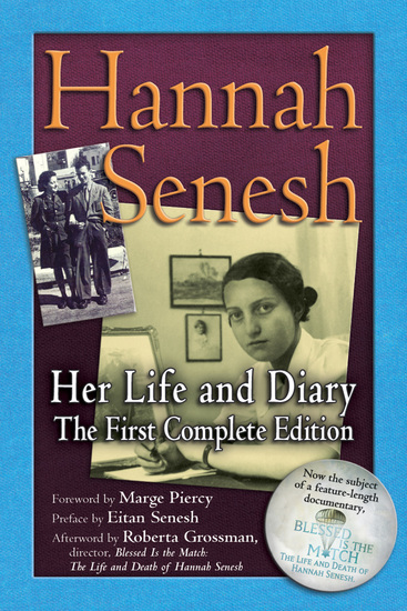 Hannah Senesh - Her Life and Diary the First Complete Edition - cover