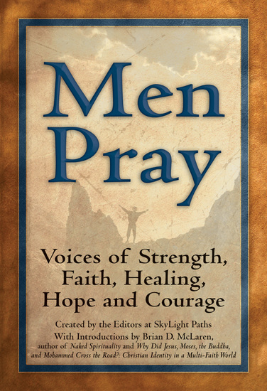 Men Pray - Voices of Strength Faith Healing Hope and Courage - cover